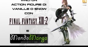 GIVEAWAY | Final Fantasy XIII-2: in omaggio un Action Figure di Vanille o Snow