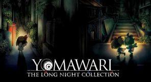 YOMAWARI: THE LONG NIGHT COLLECTION disponibile da oggi
