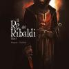 Il Re dei Ribaldi: La famiglia prima di tutto