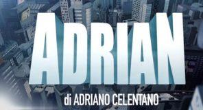 Adrian torna a Settembre/Ottobre per problemi di salute di Celentano