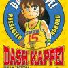 DASH KAPPEI - GIGI LA TROTTOLA - Il primo Volume arriva il 9 ottobre