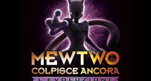 Netflix annuncia l'arrivo del film Mewtwo Colpisce Ancora - L'evoluzione