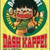 DASH KAPPEI - GIGI LA TROTTOLA si conclude il 9 Settembre