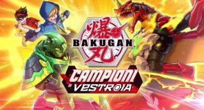 Bakugan Campioni di Vestroia: Svelato il trailer di lancio