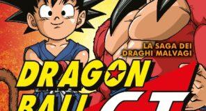 DRAGON BALL GT ANIME COMICS – LA SAGA DEI DRAGHI MALVAGI disponibile da fine Febbraio