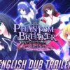 Phantom Breaker: Omnia svela il trailer doppiato in inglese e l'uscita slitta al 2022